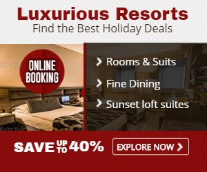 Luxurious Resorts